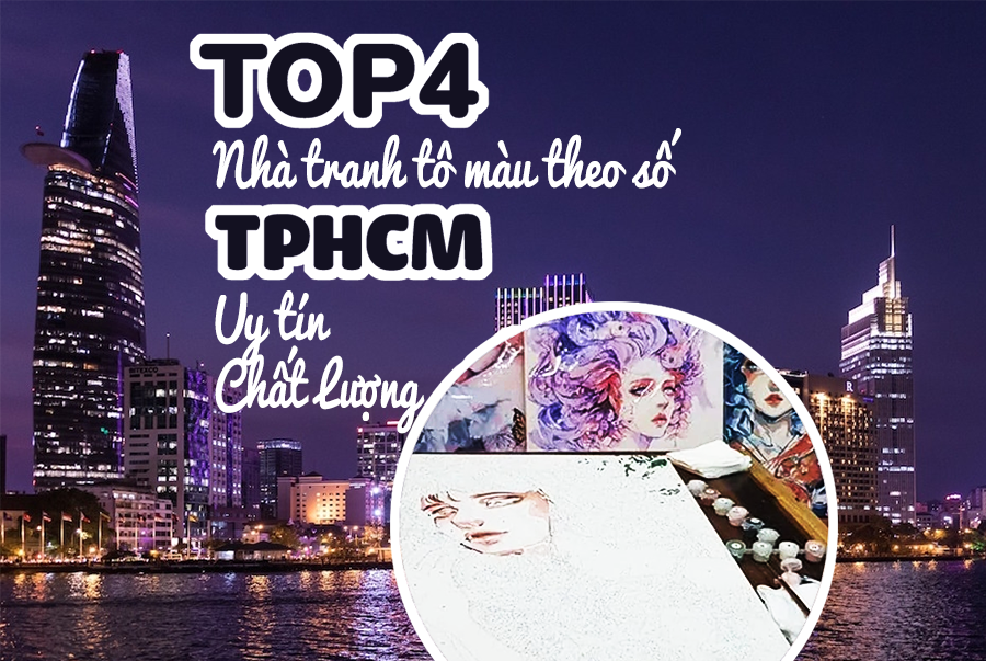 top-4-nha-tranh-to-mau-theo-so-tphcm-uy-tin-chat-luong